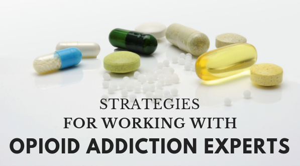 Working with opioid addiction experts