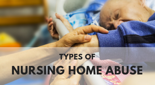 Learn types of nursing home abuse in the U.S.