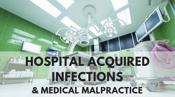 Hospital acquired infections and medical malpractice lawsuits