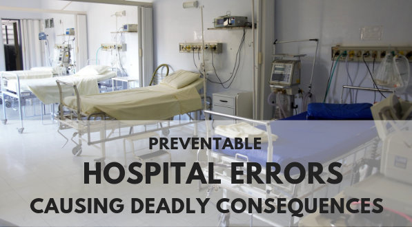 Hospital errors happen every day.